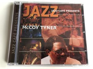 Jazz - McCoy Tyner / Jazz Café presents / AUDIO CD 2001 / jazz pianist (8711638993627)