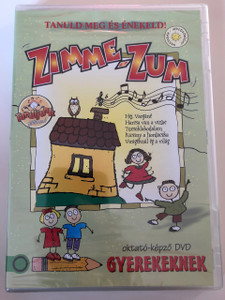 Tanuld meg és énekeld - Zimme-Zum DVD 2016 Gyereksarok / Hungarian / Children's Corner DVD To learn and sing (5999884941415)