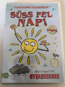 Tanuld meg és énekeld - Süss fel Nap! DVD 2016 Gyereksarok / Hungarian / Children's Corner DVD To learn and sing / Disc 2 of 5 (5999884941446)