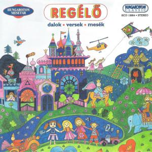 Regélő – Dalok, Versek, Mesék / Audio CD HCD13804 Hungaroton felvételek 1966-1974 / Hungarian Songs for Children