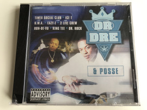Dr Dre & Posse - Time Social Club, Ice T, N.W.A., Eazy E, 2 Live Crew, Ron-de-vu, King Tee, Dr. Rock / AUDIO CD 1998 (4184440273579)