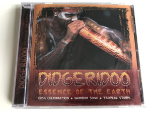 Didgeridoo - Essence of the Earth / AUDIO CD 2004 / Dust Celebration, Warrior Song, Tropical Storm (5033606033924)