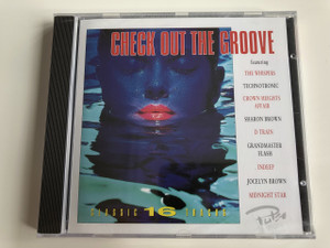 Check Out Groove Featuring: The Whispers, Technotronic, Crow Heights Affair, Sharon Brown, D train, Grandmaster Flash, Indeep, Jocelyn Brown, Midnight Star / AUDIO CD 1996 / Classic 16 Tracks (5016073713421)