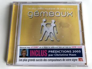Gémeaux - LES PLUS BELLES MUSIQUES DE VOTRE SINGE / AUDIO CD 2004 / EMI RECORDS LTG / VIRGIN CLASSICS , EMI MUSIC FRANCE / RTL / Christine Haas (0724348203625)