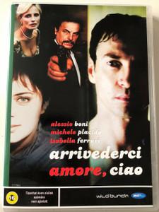 Arrivederci amore, ciao DVD 2006 The Goodbye Kiss / Directed by Michele Soavi / Starring: Alessio Boni, Michele Placido, Isabella Ferrari / Hun-Ita dub (5998133199133)
