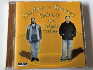 Nádas - Boncz Kabaré '95 Audio CD 2005 / Szájról Szájba / Hungarian Comedy (4011222233370)