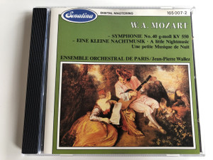 W. A. Mozart - Symphonie No. 40 g-moll KV 550 / Eine kleine Nachtmusik - A little Nightmusic - Une petite Musique de Nuit / Release by Wolfgang Amadeus Mozart; Ensemble Orchestral de Paris, Jean‐Pierre Wallez / Digital Mastering / AUDIO CD 1986 (7619916500721)