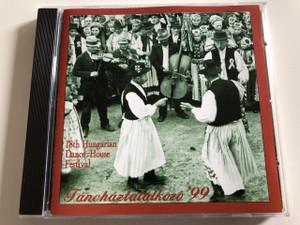 Táncháztalálkozó '99 / 18th Hungarian Dance-House Meeting / AUDIO CD 1999 / Magyar Művelődési Intézet / Producer: Eredics Gábor, Péter Péterdi (TáncházTalálkozó)