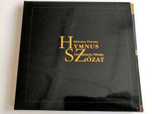 Kölcsei Ferenc: Hymnus, Vörösmarty Mihály: Szózat / Two Hungarian Poems in Several Language - Két magyar vers tizenhét nyelven / Petőfi Irodalmi Múzeum / AUDIO CD 2004 / Hymn and Summons (HymnusSzózat)