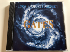 Igor Dvouretchensky - Gates / Melodies in C Moll / AUDIO CD 2005 / Péter Horváth / Made in Hungary