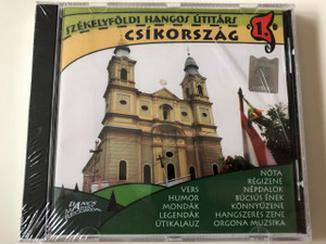 Csíkország - Székelyföldi hangos útitárs 1. CD Hungarian Audio Guide to Transylvania / Dancs Market Records (5999500036600)