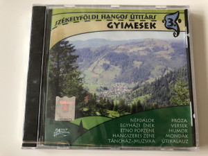 Székelyföldi Hangos Utitárs 3. CD Hungarian Audio Guide to Transylvania No. 3 / Dancs Market Records (5999500036754)