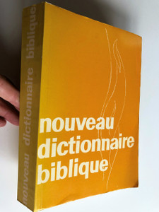 Nouveau Dictionnaire Biblique / French Bible Dictionary / by Davis John, Dr Pache René / Publisher: Saint-Légier sur Vevey, Suisse / Editions Emmaüs (9782828700164)