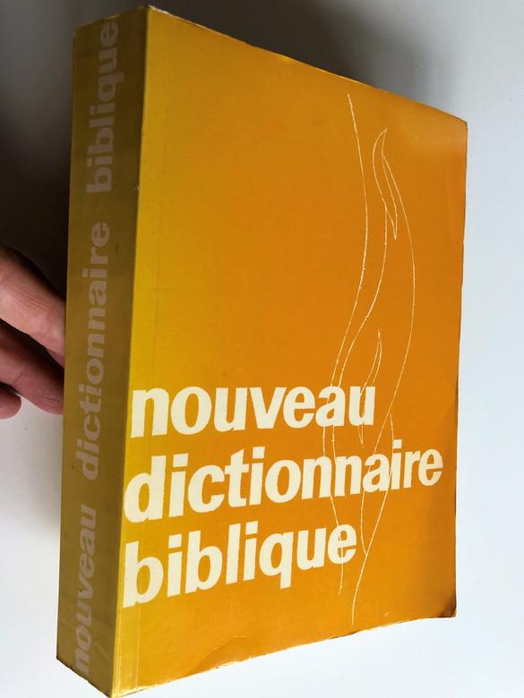 Nouveau Dictionnaire Biblique / French Bible Dictionary / by Davis John, Dr Pache René / Publisher: Saint-Légier sur Vevey, Suisse / Editions Emmaüs (9782828700164)