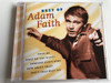 THE BEST OF ADAM FAITH / AUDIO CD 1998 / POOR ME, WHAT DO YOU WANT?, SOMEONE ELSE'S BABY, HOW ABOUT THAT!, DON'T THAT BEAT ALL / British teen idol, singer, actor and financial journalist (0724348869524)