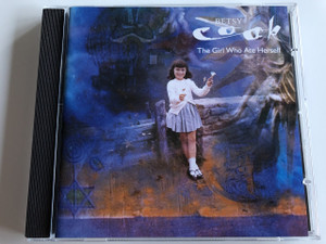 BETSY COOK - THE GIRL WHO ATE HERSELF / AUDIO CD 1992 / Betsy Cook: British singer-songwriter (090317642925)