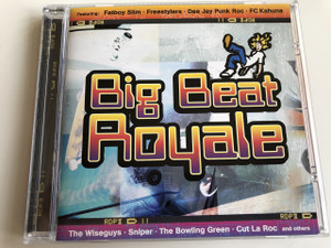 Big Beat Royale / AUDIO CD 1998 / Featuring: Fatboy Slim, Freestylers, Dee Jay Punk Roc, FC Kahuna / The Wiseguys, Sniper, The Bowling Green, Cut La Roc and others (642620108324)