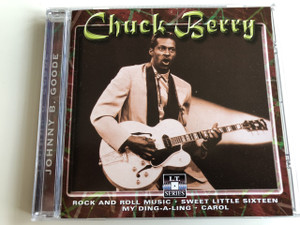 Chuck Berry ‎– Johnny B. Good / Rock and Roll music, Sweet little sixteen, My Ding-a-ling, Carol (8712273050768)