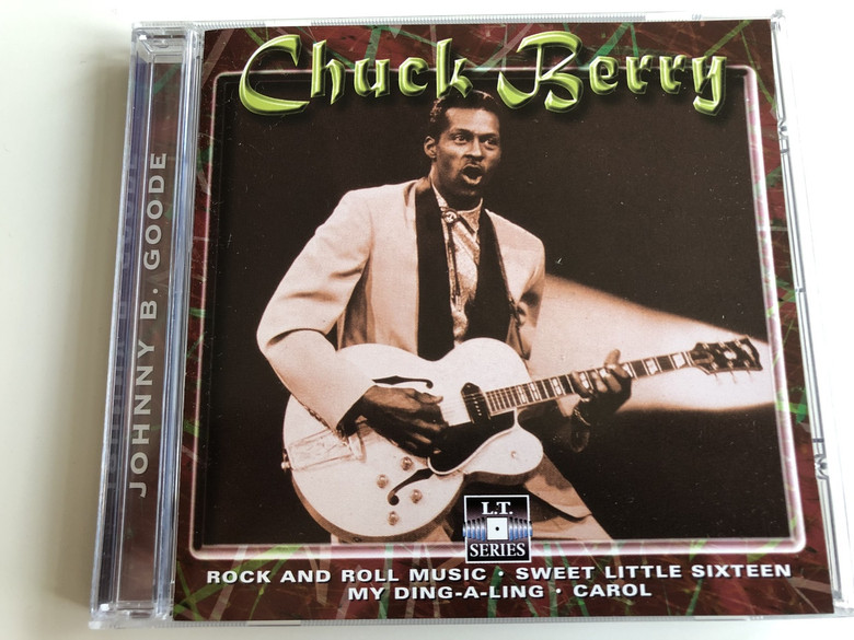 Chuck Berry – Johnny B. Good / Rock and Roll music, Sweet little sixteen, My Ding-a-ling, Carol (8712273050768)