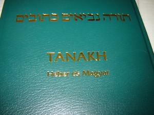 HEBREW - HUNGARIAN Bilingual TANAKH Old Testament / Heber - Magyar Oszovetseg...