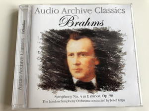 Audio Archive Classics: Brahms / Audio CD 2005 / Symphony No. 4 in E minor, Op. 98 / The London Symphony Orchestra conducted by Josef Krips (5033107800520)