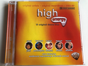 High Energy - Original Artist, Original Recordings 1980-89 / AUDIO CD 1989 / 12 Original Dance trax / Carol Jiani, Barbara Pennington, Evelyn Thomas, Miguel Brown, Louise Thomas also featuring eastbound expressway & seventy avenue V1 (5033107112227)