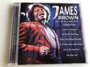 James Brown / AUDIO CD 2003 / Live At Chastain Park / Featuring the hits: I Got You (I Fell Good), Get Up Offa That Thing, Papa's Got A Brand New Bag, It's A Man's Man's Man's Worlds, Get On The Good Foot and many more (5029248107529)