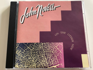 John Novello - On The Other Side / AUDIO CD 1991 / Keyboardist/composer/arranger, and producer / Gloria Rusch - lead vocals / United Project (0035623049129)
