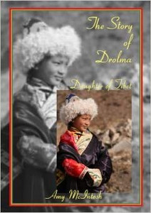 The Story of Drolma - Daughter of Tibet by Amy McIntosh / China Inland Mission