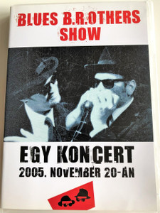 Blues B.r.others Show DVD 2006 - Egy Koncert 2005 November 20-án / 2005 Concert Recording Blues B.r.others Show (HU) (5999882248301)