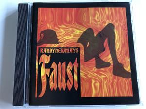 Randy Newman's Faust / AUDIO CD 1995 / Randy Newman, James Taylor, Don Henley, Elton John, Linda Ronstadt, Bonnie Raitt / Produced by Peter Asher (093624567226)