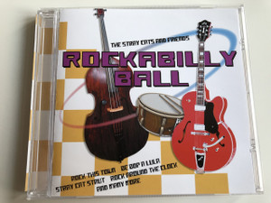 The Stray cats and friends / Rockabilly Ball / Rock This Town, Be Bob A Lula, Stray Cat Strut, Rock Around The Clock and many more / AUDIO CD 2005 (5706238326480)