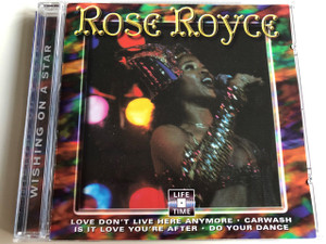 Rose Royce - Wishing on a Star / AUDIO CD 1999 / Life Time / Love Don't Live Here Anymore, Carwash, Is It Love You're After, Do Your Dance (8712273050287)