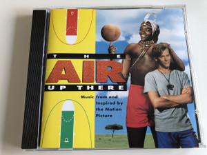 The Air Up there - Music From & Inspired By The Motion Picture / AUDIO CD 1994 / Executive Album Producer: Jimmy lovine (765449234224)