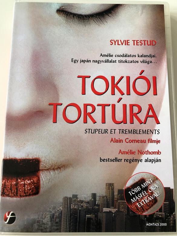 Stupeur et Tremblements (Fear and Trembling) DVD 2003 A Tokiói Tortúra / Directed by Alain Corneau / Starring: Sylvie Testud, Kaori Tsuji, Taro Suwa, Bison Katayama (5999546331349)