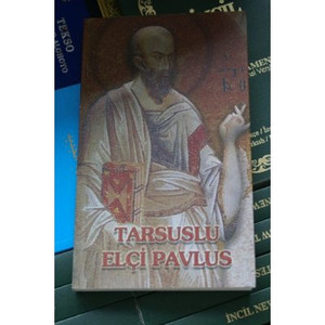 Tarsuslu Elci Pavlus / The Acts and other Pauline Letters in Turkish Language...