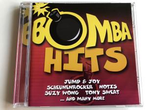 Bomba Hits / AUDIO CD 2000 / Jump & Joy, Scheunenrocker, Notis, Suzy Wong, Tony Sweat...any many more (090204974122)