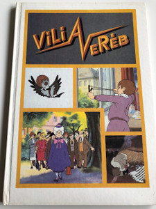 Vili a Veréb / írta: Fedina Lídia, Tervezte: Sostarics Yvette / Gémes József filmje alapján / HARDCOVER / HUNGARIAN LANGUAGE BOOK FOR CHILDREN (9637777334)