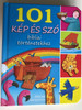 101 kép és szó bibliai történetekhez by BETHAN JAMES - HUNGARIAN TRANSLATION OF 101 Bible Story Words / By looking at the pictures they learn the words that make up their favourite Bible stories. 9789632881331