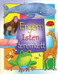 Engem Isten teremtett by BETHAN JAMES - HUNGARIAN TRANSLATION OF God Made Me / This book helps language learning for tiny children (9789632881386)