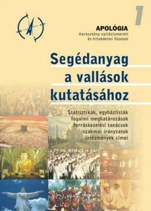 Segédanyag a vallások kutatásához by SZALAI ANDRÁS / It is an indispensable material for the research of religions (9632121260)