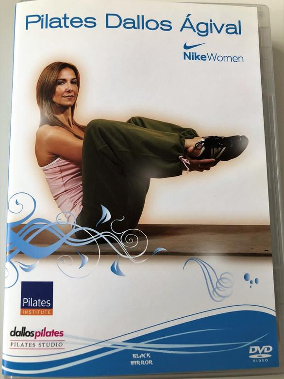 Pilates Dallos Ágival DVD 2007 / Directed by Dallos Ági / Nike Women / Pilates institute (5999882942131)