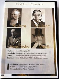 Goldline Classics: Brahms - Poulenc - Stravinsky - Verdi DVD 2005 / Symphonic Orchestra Leon Barzin / Nicolas de Grigny Choir / Condutor: Jean-Marie Puissant (4028462500018)