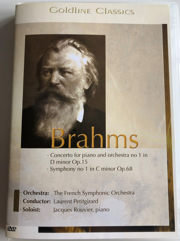 Goldline classics: Brahms DVD 2005 / The French Symphonic orchestra / Conductor: Laurent Petitgirard / Soloist: Jacques Rouvier, piano / Recorded at Pleyel Hall, Paris, France in January 1996 (4028462500032)