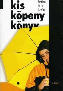 Kis köpeny könyv by FESTINA LENTE ISTVÁN / Fine humor-like style parodies (9639564532)