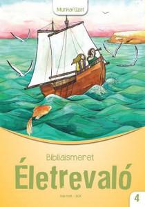 Életrevaló – Bibliaismeret 4. Munkafüzet (HA-1040) by Sinkáné Zombory Katalin / Workbook for Lesson or Bible Lessons for Fourth Graders (9789632883267)