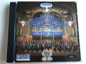 Magyar Állami Hangversenyzenekar / Hungarian State Orchestra / Hungaroton Classic / AUDIO CD 1993
