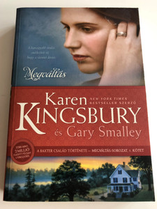 Megváltás - A legnagyobb árulás emlékezteti rá, hogy a szeretet döntés by Karen Kingsbury & Gary Smalley - HUNGARIAN TRANSLATION OF Redemption / This book shows how God can redeem seemingly hopeless relationships ( 9786155246180)