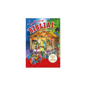 Karácsonyi Bibliai Böngésző by Gill Guide / With this book the children can gain tangible experience of the story of Jesus' birth (9786155246319)