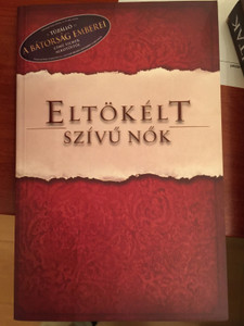 Eltökélt szívű nők by Priscilla Shirer - HUNGARIAN TRANSLATION OF The Resolution for Women / Priscilla Shirer challenges all women to be intentional about embracing and thriving in God's beautiful and eternal calling on their lives. (9786155246029)